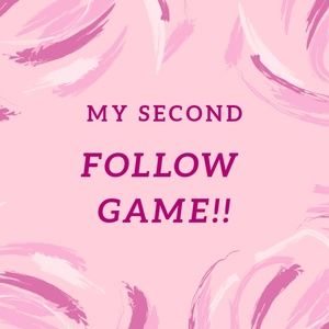 2ND FOLLOW GAME!!